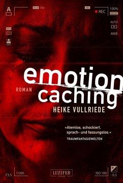 EMOTION CACHING (eBook, ePUB) - Vullriede, Heike