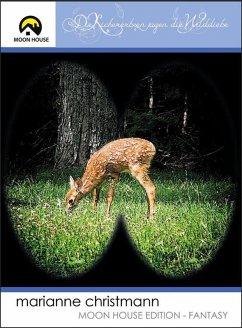 Die Kichererbsen jagen die Wilddiebe (eBook, ePUB) - Christmann Fuhr, Marianne