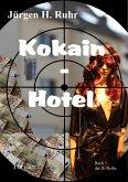 Kokain - Hotel (eBook, ePUB)