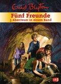 Fünf Freunde - 3 Abenteuer in einem Band / Fünf Freunde Sammelbände Bd.4