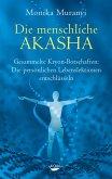 Die menschliche Akasha (eBook, ePUB)