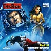 Perry Rhodan 2400: Zielzeit - kostenlos (MP3-Download)