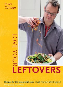 River Cottage Love Your Leftovers - Fearnley-Whittingstall, Hugh