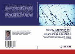 Railway automation and telematics system's monitoring and diagnostic