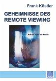 Geheimnisse des Remote Viewing (eBook, ePUB)