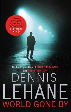 World Gone By (eBook, ePUB) - Lehane, Dennis