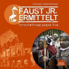 Faust jr. ermittelt - Verschwörung gegen Rom, A...
