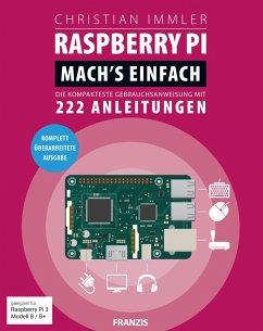 Raspberry Pi: Mach's einfach (eBook, ePUB) - Immler, Christian