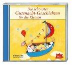 Die schönsten Gutenacht-Geschichten für die Kleinen, Audio-CD