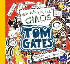 Wo ich bin, ist Chaos - aber ich kann nicht überall sein / Tom Gates Bd.1 (Audio-CD) - Pichon, Liz