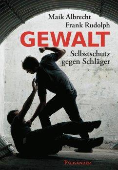 Gewalt (eBook, ePUB) - Albrecht, Maik; Rudolph, Frank