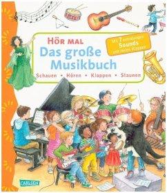 Das große Musikbuch / Hör mal Bd.17