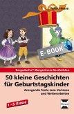 50 kleine Geschichten für Geburtstagskinder (eBook, ePUB)