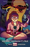 The Unbeatable Squirrel Girl, Volume 2: Squirrel You Know it's True