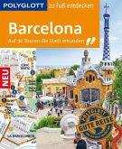 POLYGLOTT zu Fuß entdecken Barcelona