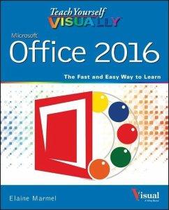 Teach Yourself VISUALLY Office 2016 - Marmel, Elaine