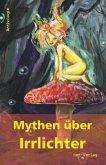 Mythen über Irrlichter