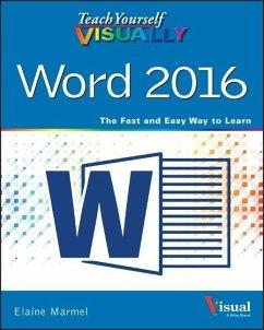Teach Yourself Visually Word 2016 - Marmel, Elaine