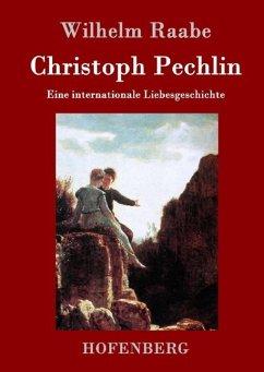 Christoph Pechlin - Wilhelm Raabe