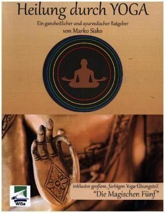 Heilung durch Yoga - Sisko, Marko