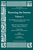 Knowing the Imams: The Infallibility of the Prophets and Imams Vol. 1