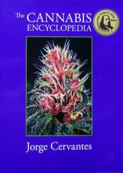 The Cannabis Encyclopedia: The Definitive Guide...