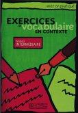 Exercices de vocabulaire en contexte, Livre de l'élève - Niveau intermédiaire