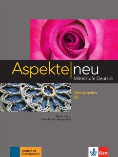 Aspekte neu B2 Intensivtrainer - Lütke, Marion; Moritz, Ulrike; Rodi, Margret