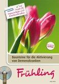 Bausteine für die Aktivierung von Demenzkranken: Frühling