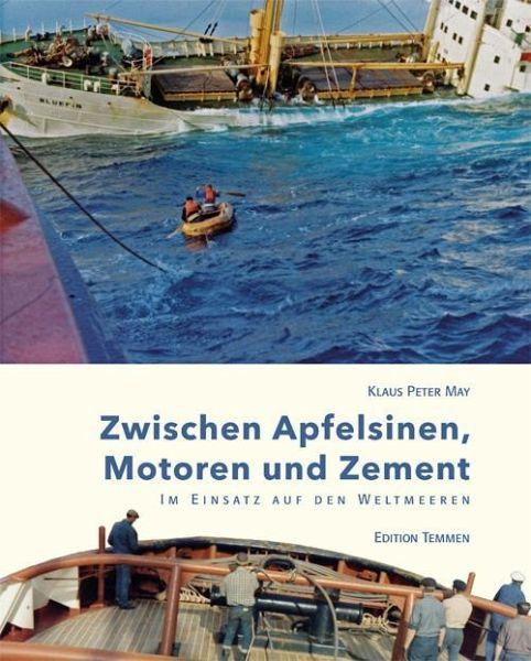 Zwischen Apfelsinen, Motoren und Zement - May, Klaus Peter