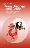 Vom Drachen zum Panda: Führen, Lehren und Lernen im modernen China