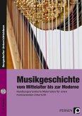 Musikgeschichte: vom Mittelalter bis zur Moderne