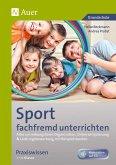 Sport fachfremd unterrichten - Praxiswissen 1-4