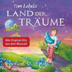 Tom Lehels Land Der Träume-Die Musical-Songs