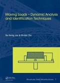 Moving Loads - Dynamic Analysis and Identification Techniques (eBook, PDF)