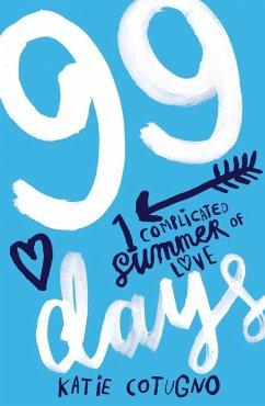 99 Days (eBook, ePUB) - Cotugno, Katie