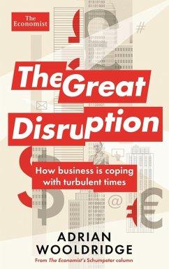 The Great Disruption (eBook, ePUB) - Wooldridge, Adrian