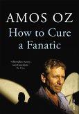 How to Cure a Fanatic (eBook, ePUB)