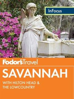 Fodor's In Focus Savannah (eBook, ePUB) - Fodor'S Travel Guides
