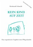 Kein Kind auf Zeit (eBook, ePUB)
