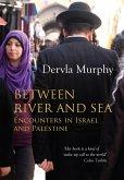 Between River and Sea (eBook, ePUB)