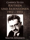 Kritiken und Rezensionen 1912 - 1931 (eBook, ePUB)