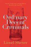 Ordinary Decent Criminals (eBook, ePUB)
