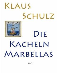Die Kacheln Marbellas (eBook, ePUB)