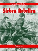 Sieben Rebellen (eBook, ePUB)