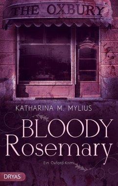 Bloody Rosemary / Heidi Green und Frederick Collins Bd.2 (eBook, ePUB) - Mylius, Katharina M.