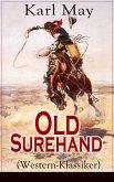 Old Surehand (Western-Klassiker) (eBook, ePUB)