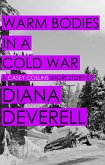 Warm Bodies in a Cold War: A Short Story featuring Casey Collins (Casey Collins International Thrillers) (eBook, ePUB)