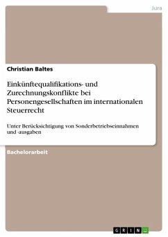 Einkünftequalifikations- und Zurechnungskonflikte bei Personengesellschaften im internationalen Steuerrecht (eBook, ePUB)