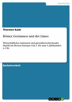 Römer, Germanen und der Limes (eBook, ePUB)